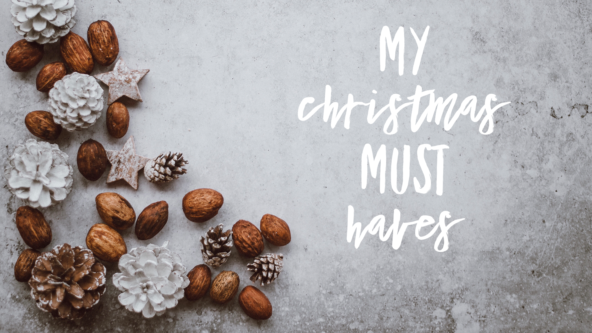My Christmas Must Haves - How I Approach Christmas as a Minimalist